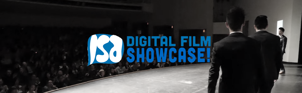 ISA Digital Film Showcase!