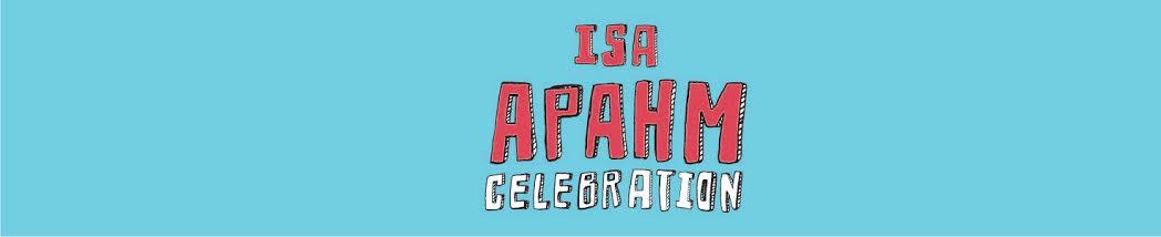 ISA APAHM CELEBRATION